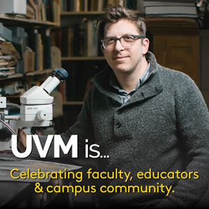 UVM is... celebrating faculty, educators and campus community