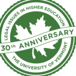 Celebrating 30 Years of Legal Issues in Higher Education at UVM