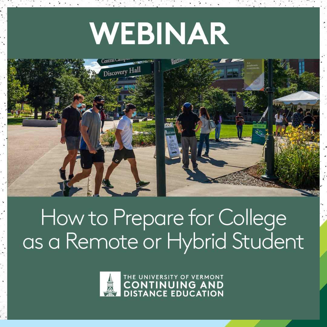 How to Prepare for College as a Remote or Hybrid Student at UVM