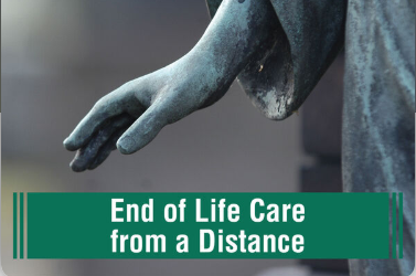 End-of-Life Care from a Distance