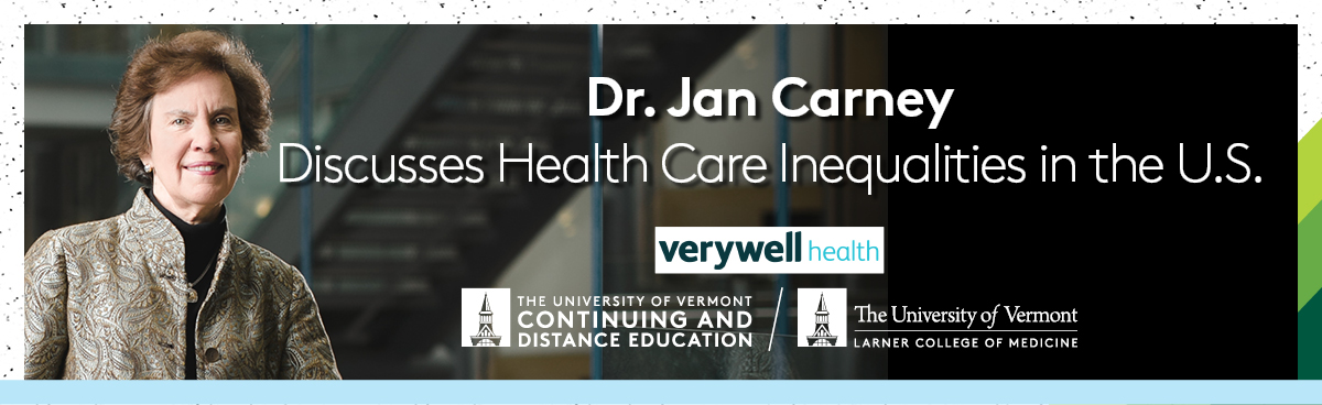 Dr. Jan Carney Discusses Healthcare Inequalities in the US