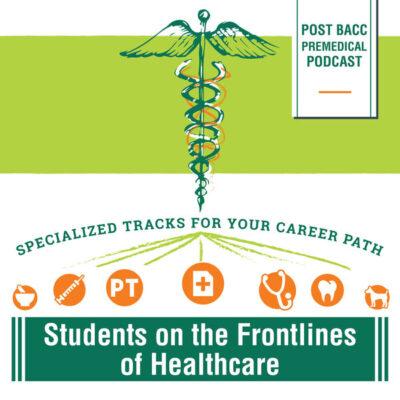 Post-Bacc Premedical Podcast