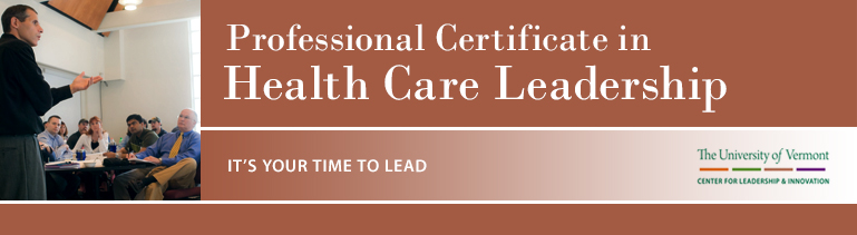 Health Care Leadership Certificate Program - University of Vermont
